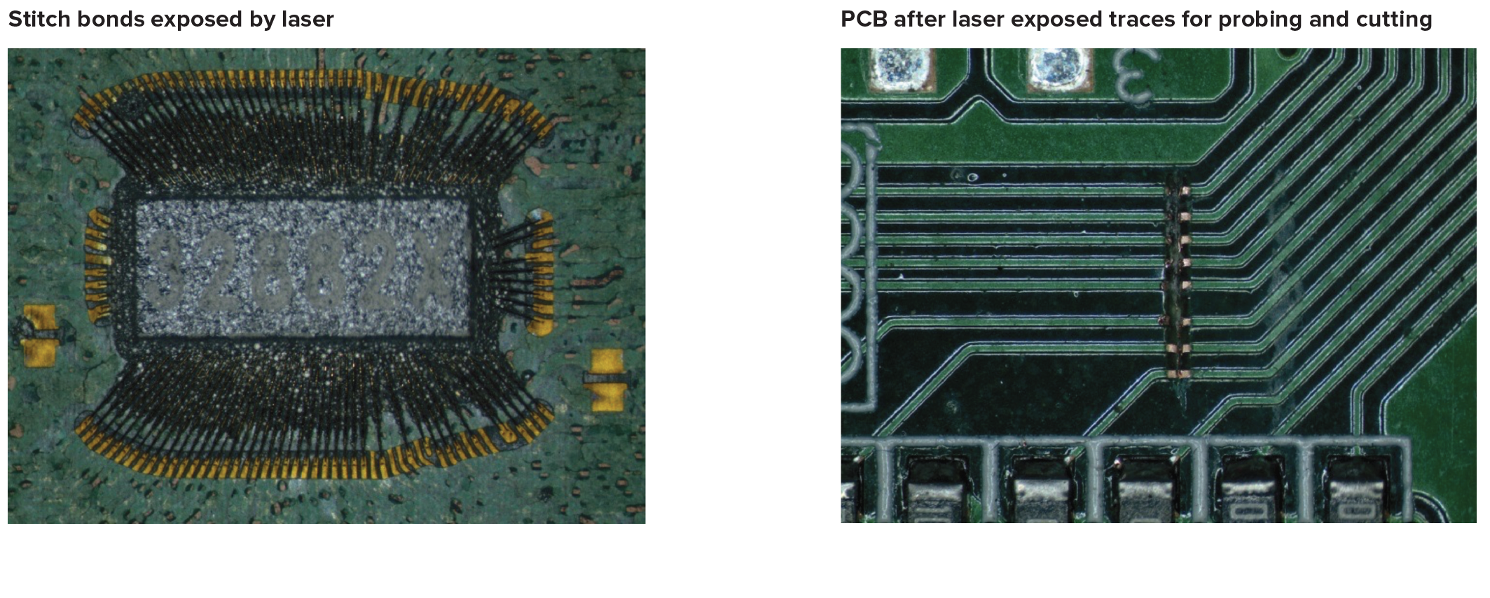 Stitch bonds exposed by laser, PCB after laser exposed traces for probing and cutting